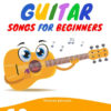 Easy Guitar Songs For Beginners - Cover