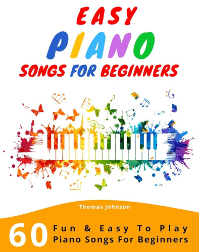 Easy Piano Songs For Beginners - Cover