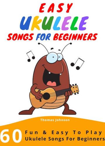 60 Easy Ukulele Songs For Beginners - Cover
