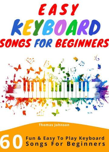 Easy Keyboard Songs For Beginners - Cover