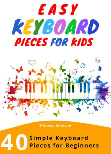Easy Keyboard Pieces For Kids - Cover