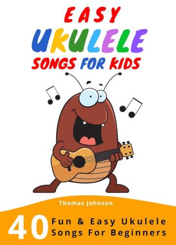 Easy Ukulele Songs For Kids - Cover