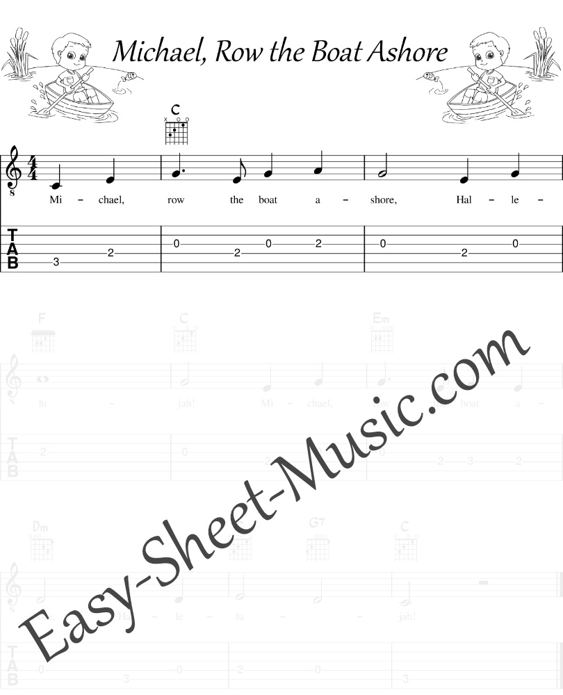 Michael, Row the Boat Ashore - Easy Guitar Shee Music and Tabs with Chords