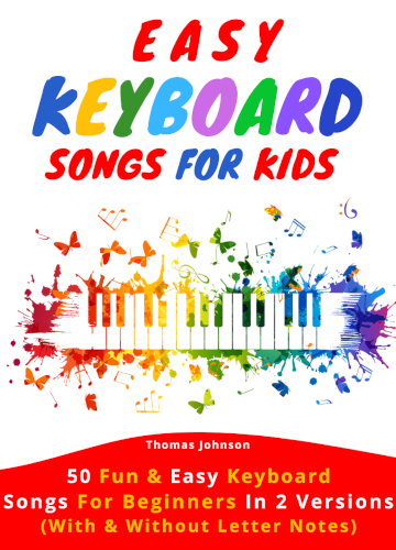 Easy Keyboard Songs For Kids By Thomas Johnson